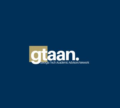 GTAAN is Georgia Tech's Academic Advising Network.